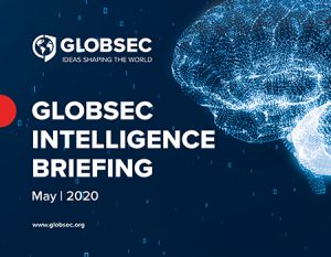 GLOBSEC Intelligence Briefing May 2020