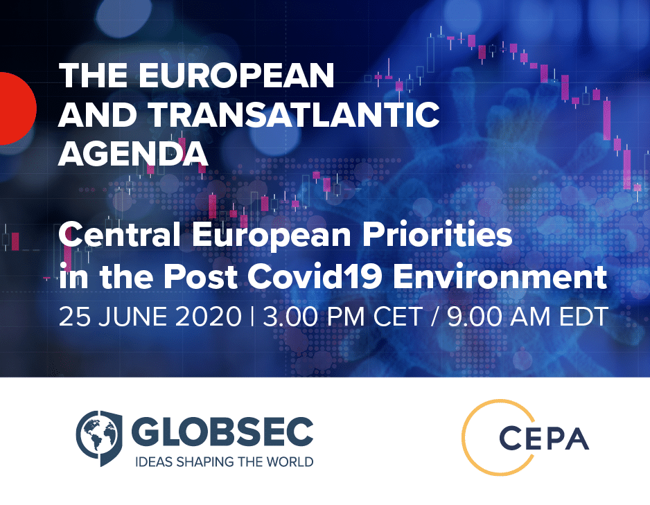 The European and Transatlantic Agenda: Central European Priorities in the Post COVID-19 Environment