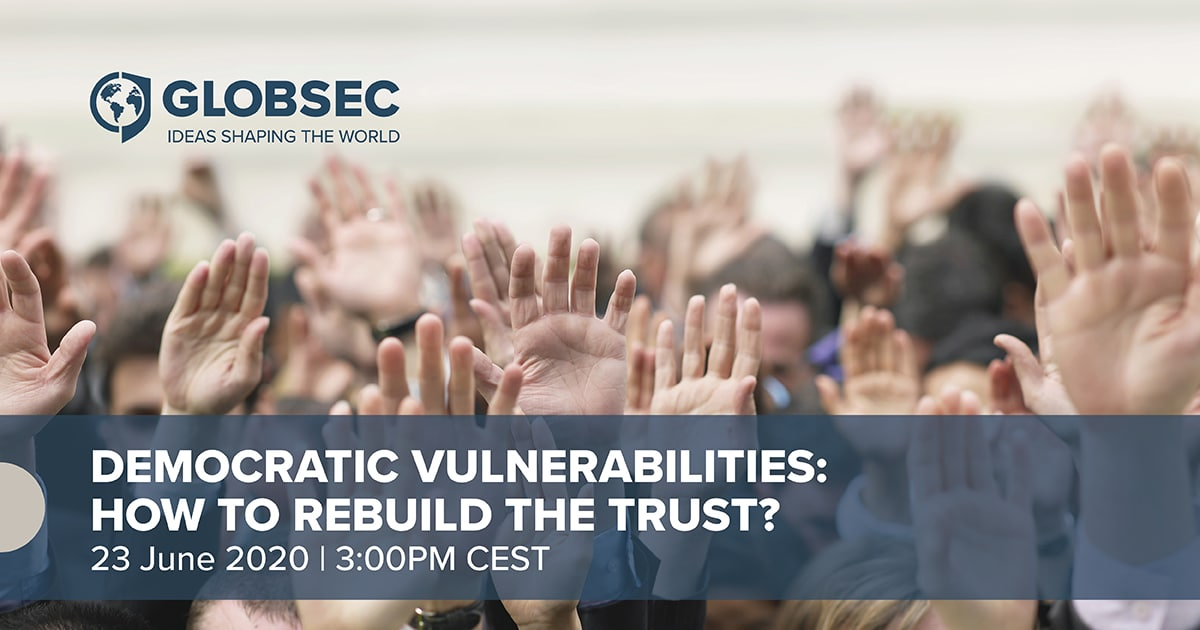 Democratic Vulnerabilities: How to Rebuild the Trust?