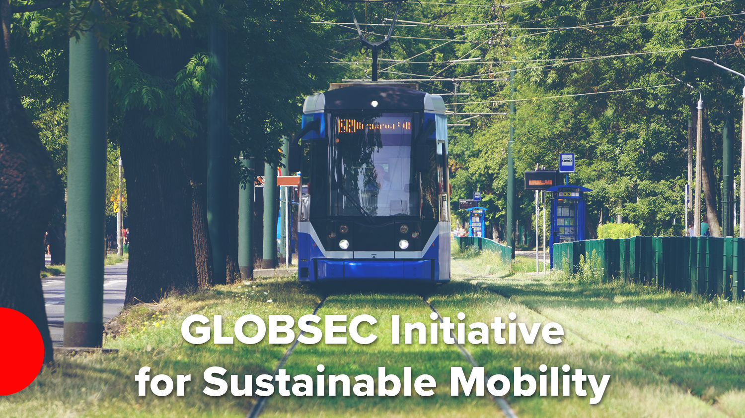 GLOBSEC Initiative for Sustainable Mobility (GISM)