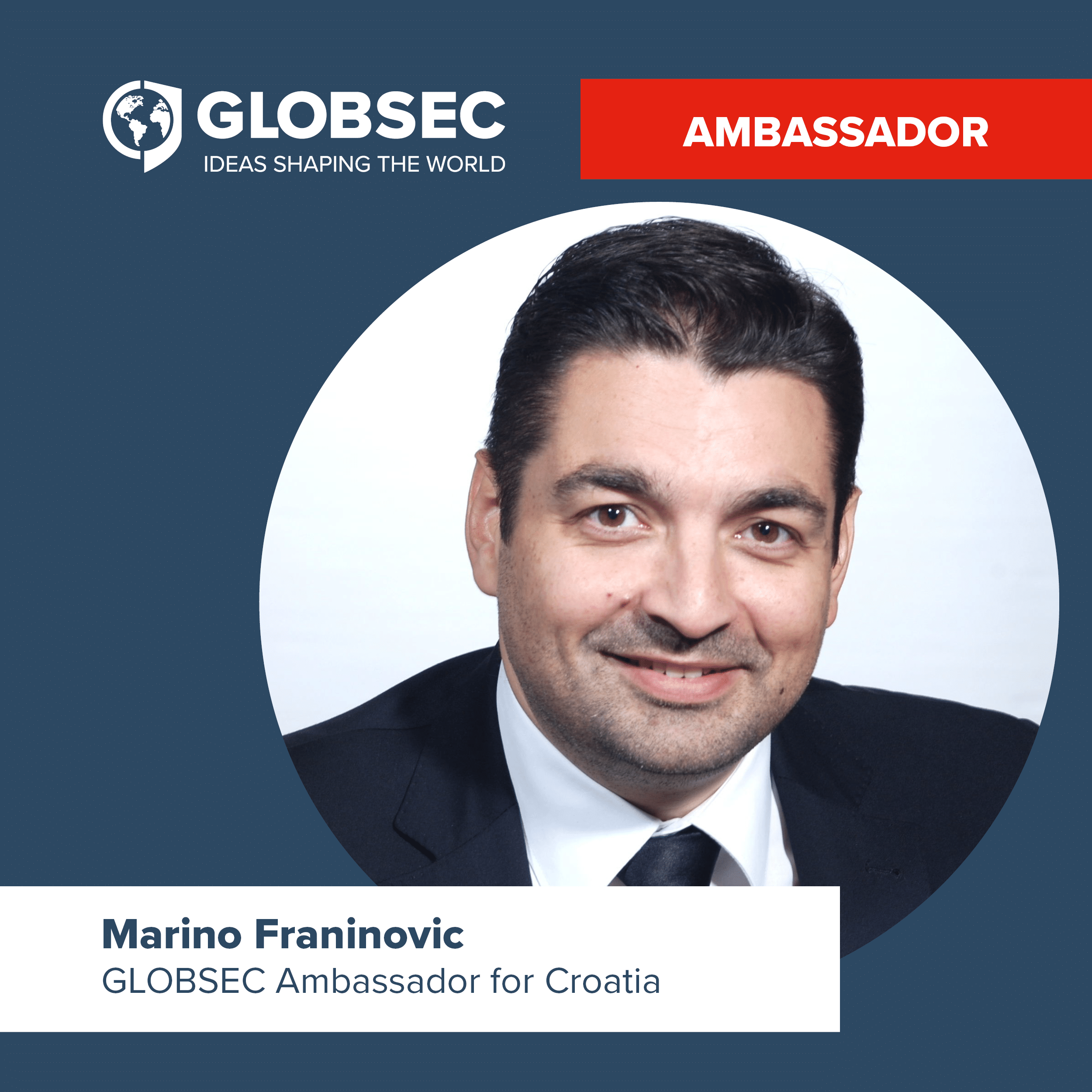 Marino Franinovic Becomes First European GLOBSEC Ambassador