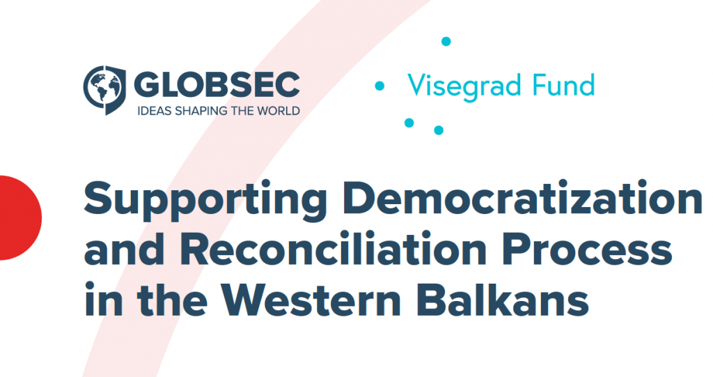 Supporting Democratization and Reconciliation Process in the Western Balkans