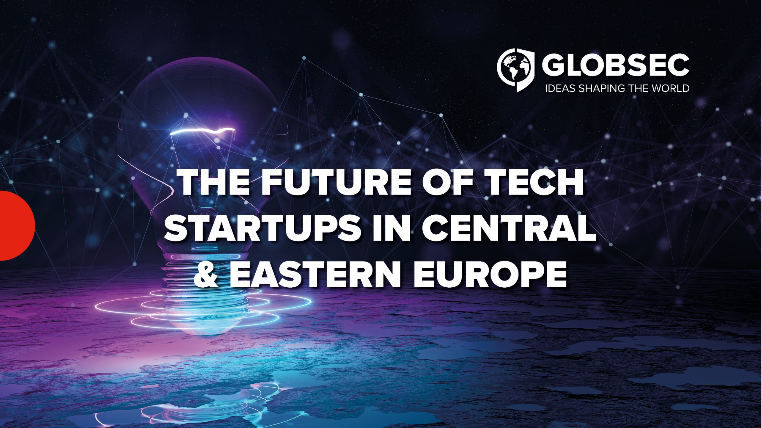 The Future of Tech Startups in Central & Eastern Europe