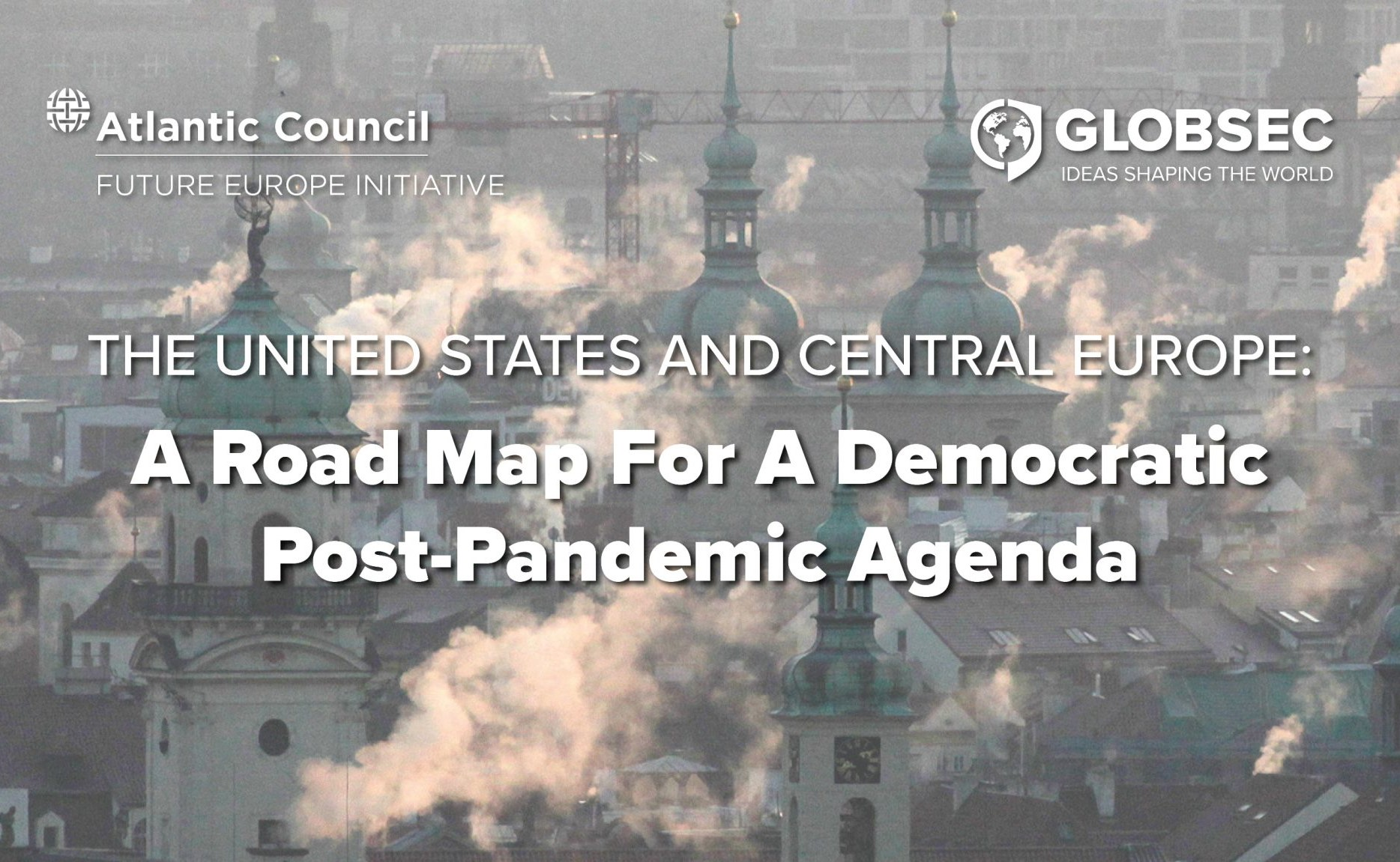 The United States and Central Europe: A Road Map for a Democratic Post-pandemic Agenda