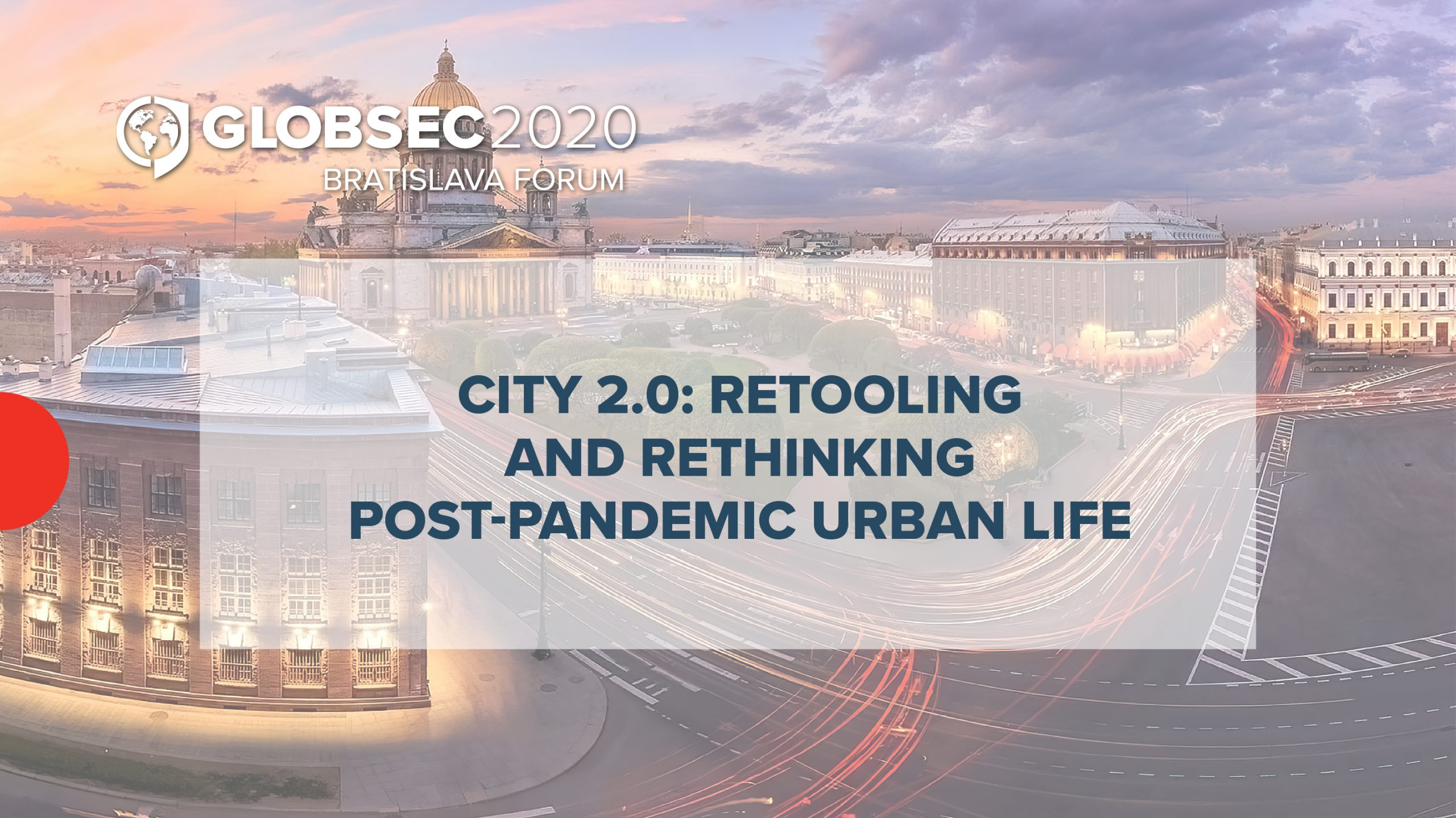 City 2.0: Retooling and Rethinking Post-Pandemic Urban Life