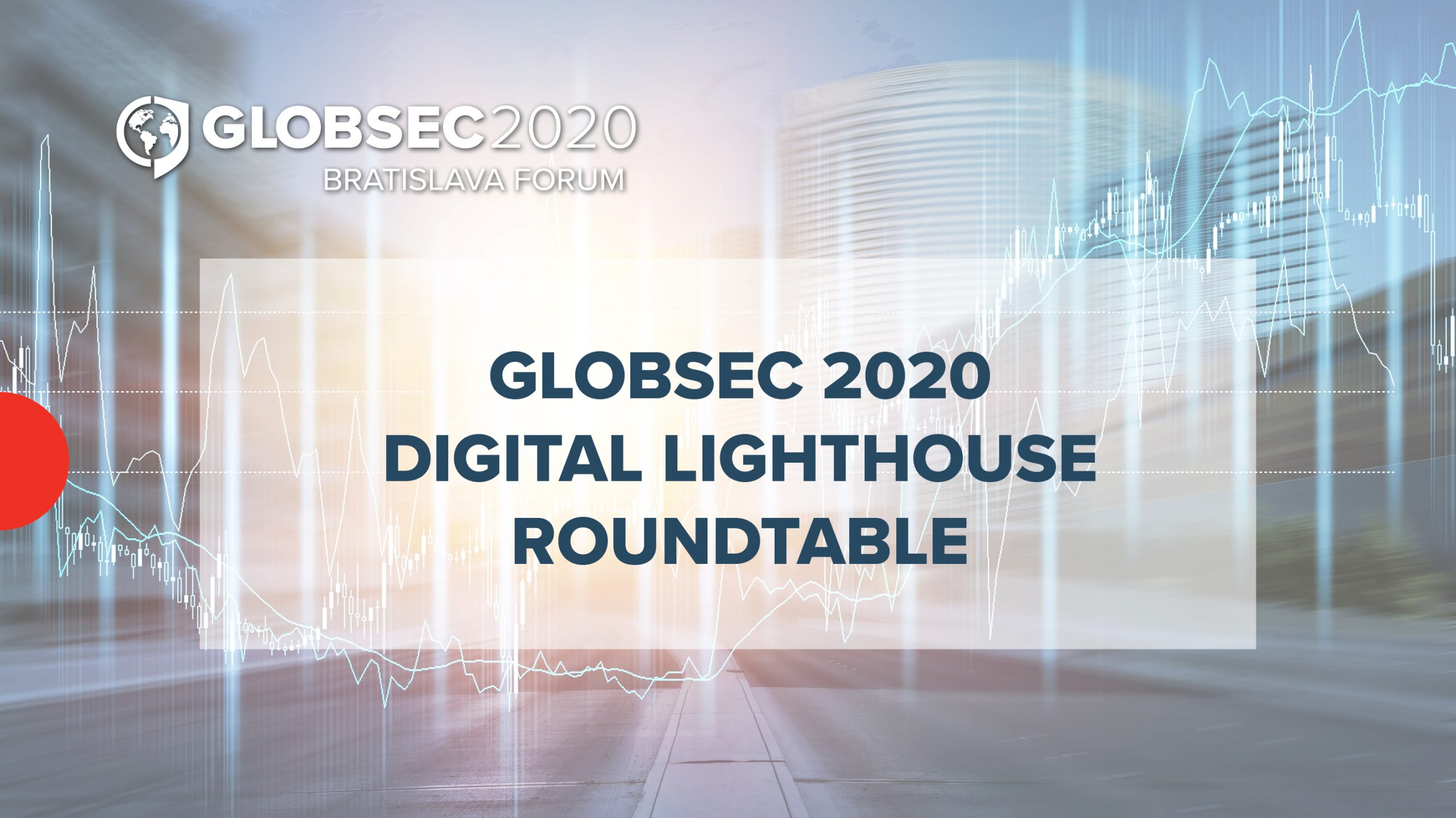 GLOBSEC 2020 Digital Lighthouse Roundtable