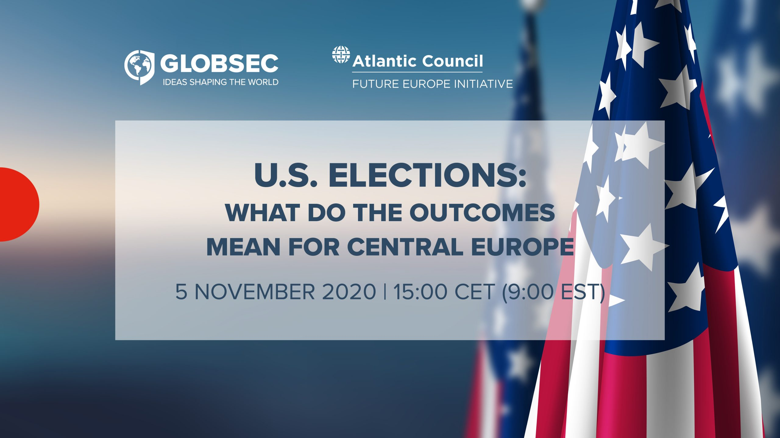 U.S. Elections: What Do the Outcomes Mean for Central Europe?