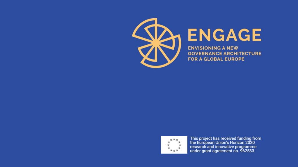 ENGAGE – 'Envisioning a New Governance Architecture for a Global Europe'