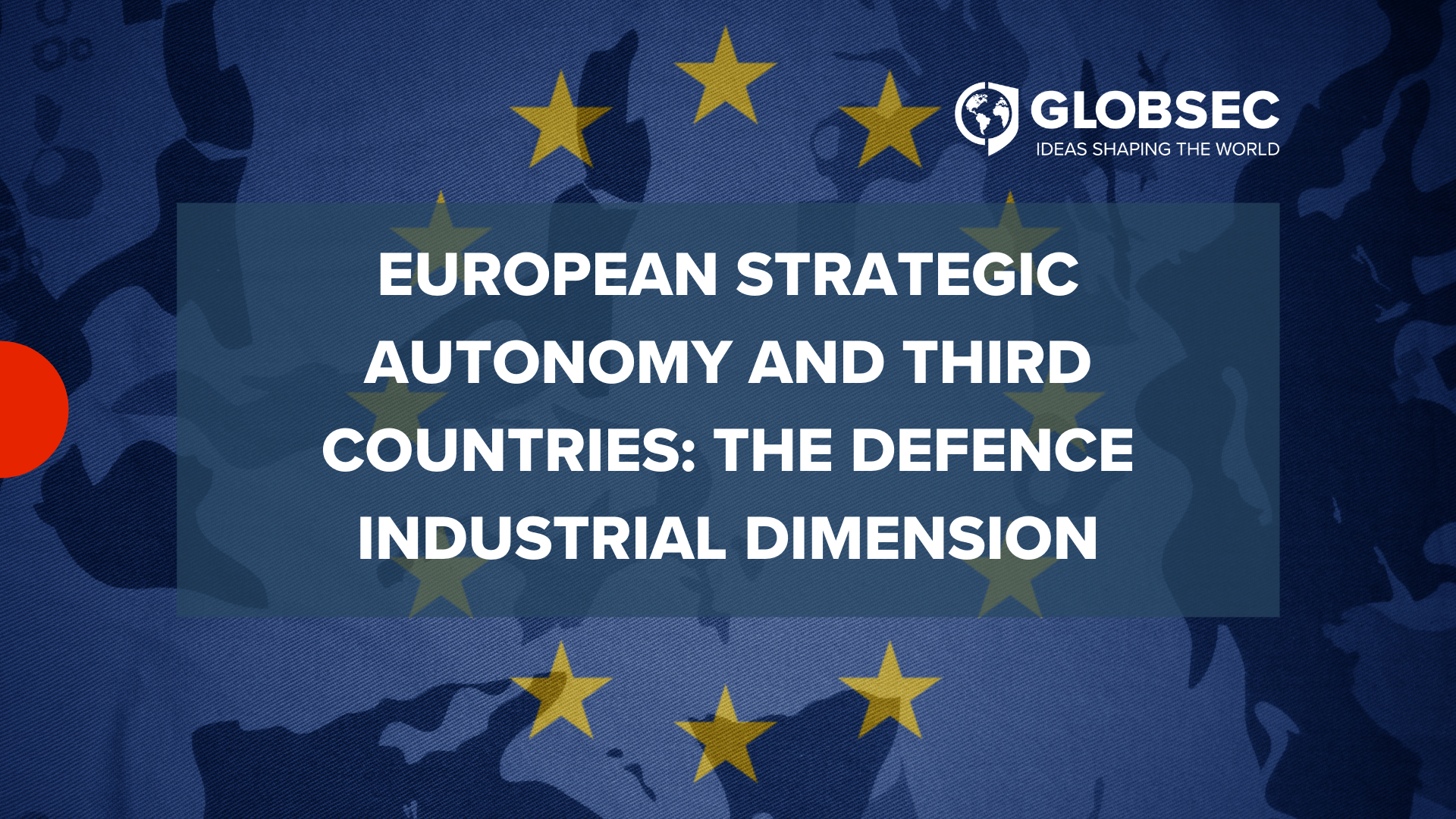 European Strategic Autonomy and Third Countries: the Defence Industrial Dimension