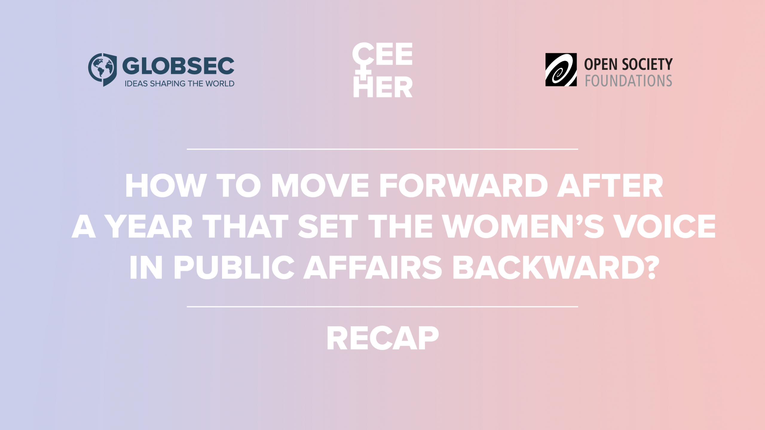 How to Move Forward After a Year that Set the Women's Voice in Public Affairs Backward? - Main Takeaways