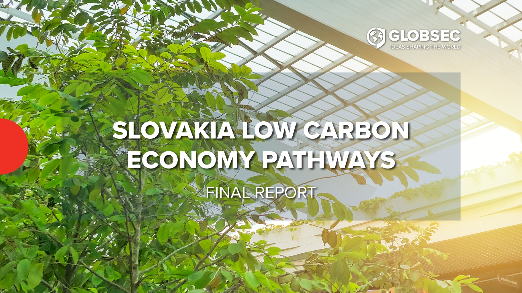 Slovakia Low Carbon Economy Pathways: Achieving More by 2030
