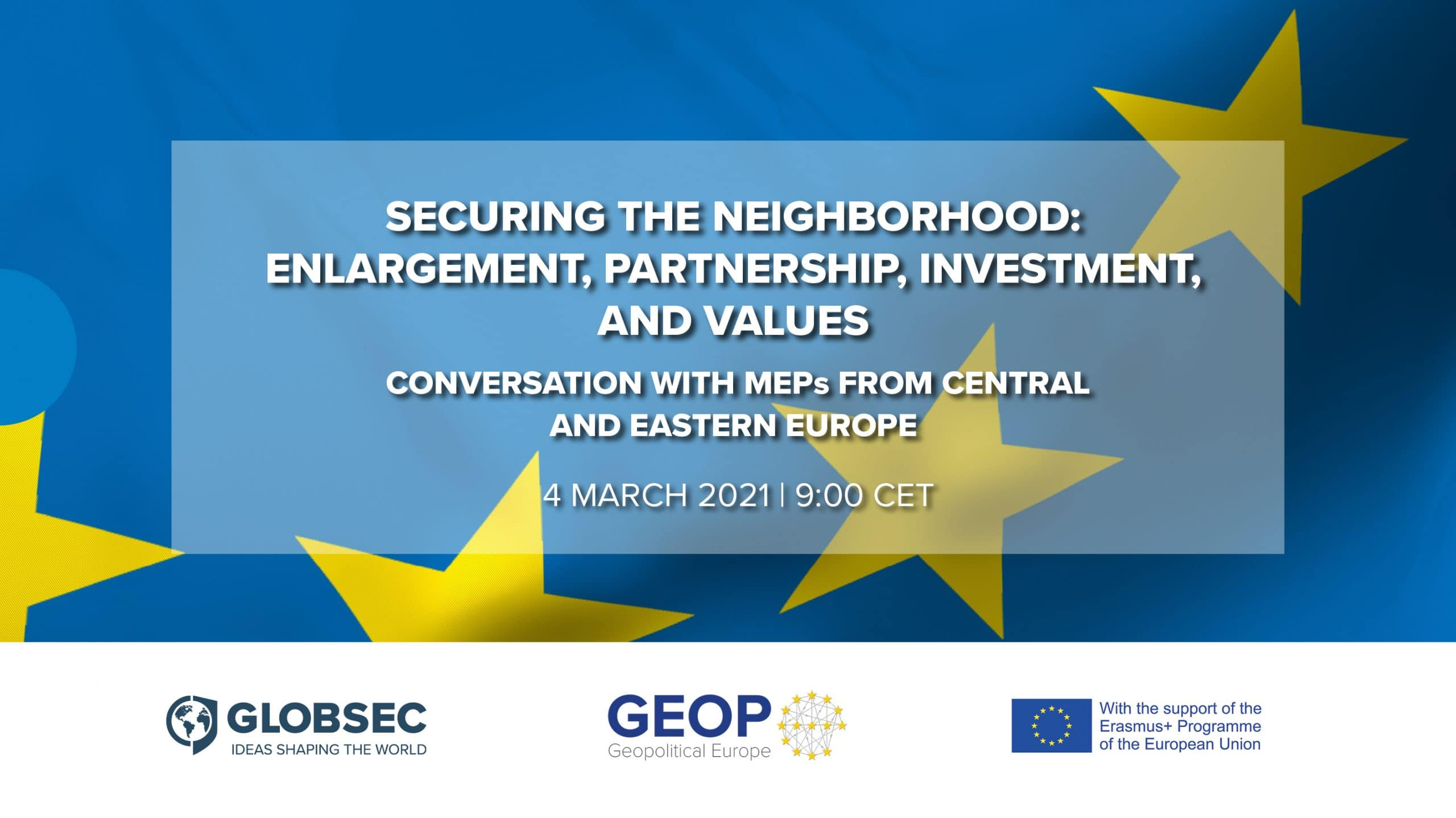 Securing the Neighborhood: Enlargement, Partnership, Investment, and Values