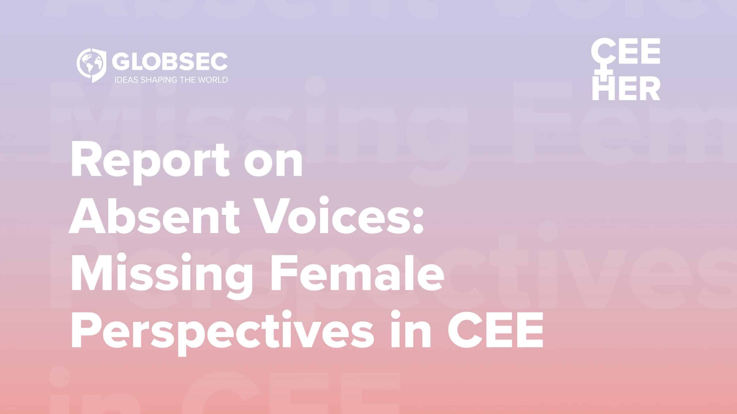 CEEHer Report: Absent Voices: Missing Female Perspective in CEE