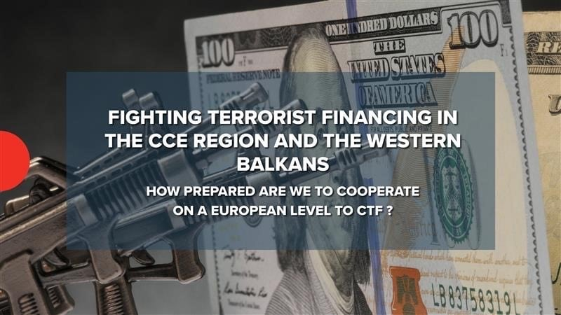 Fighting terrorist financing in the CC region and the Western Balkans – how prepared are we to cooperate on a European level to CTF?