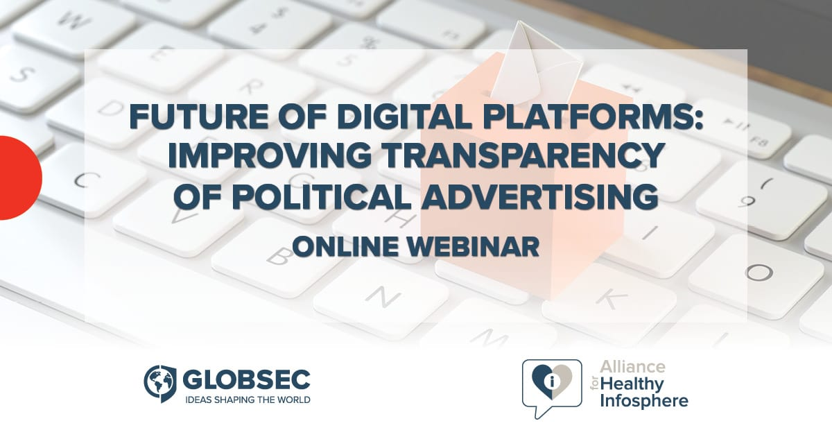Future of Digital Platforms: Improving transparency of political advertising