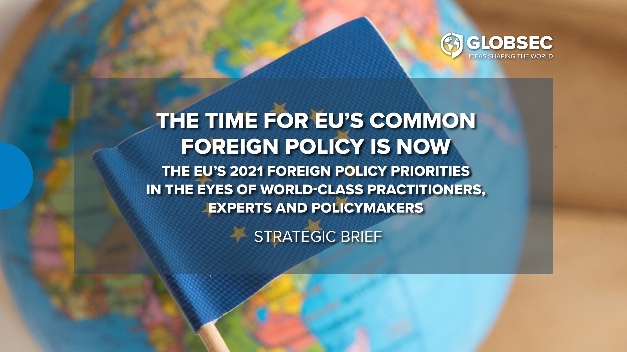 The Time for EU's Common Foreign Policy is Now