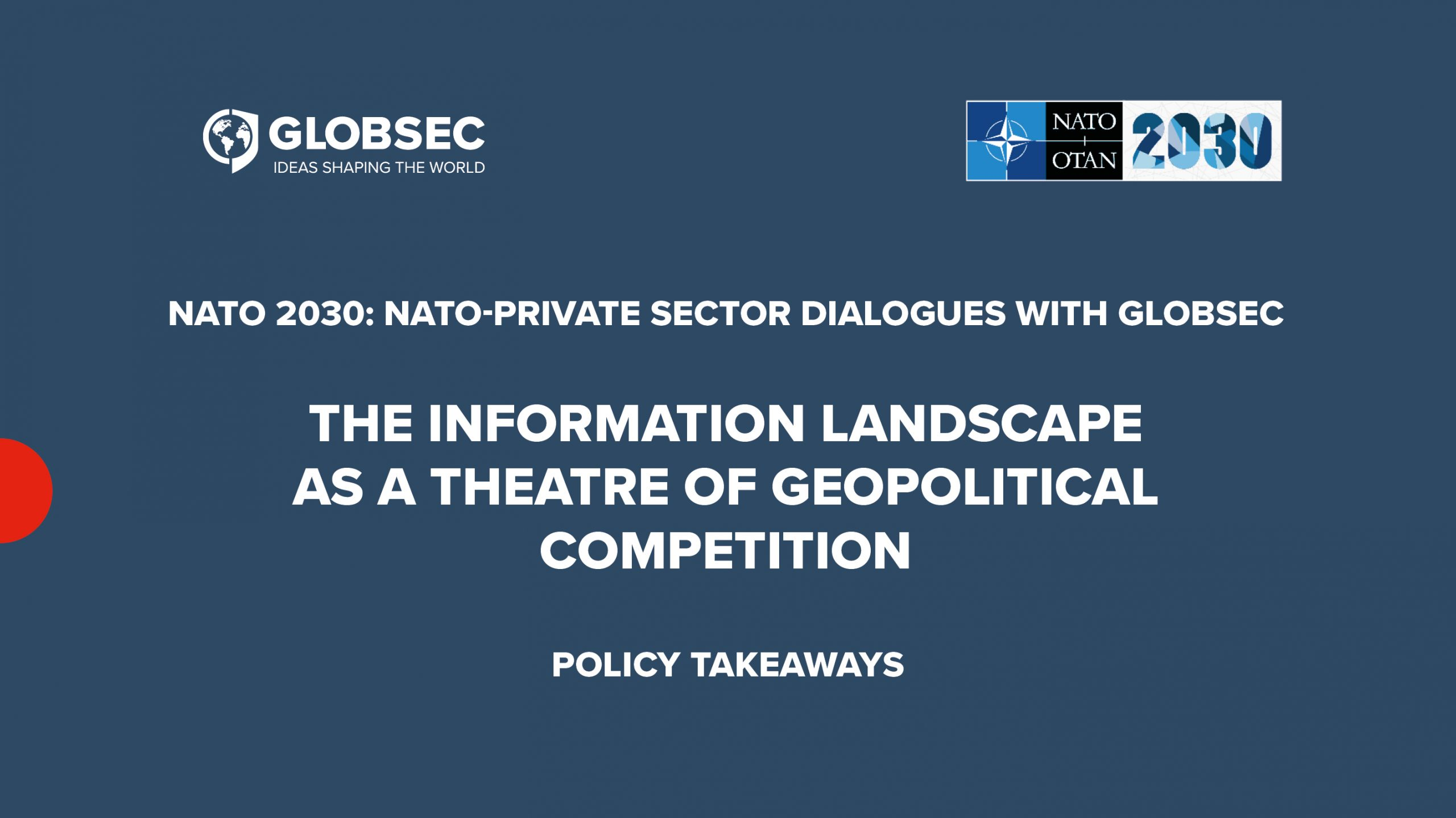The Information Landscape as a Theatre of Geopolitical Competition: Recap