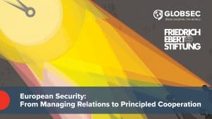 Restoring European Security: From Managing Relations to Principled Cooperation