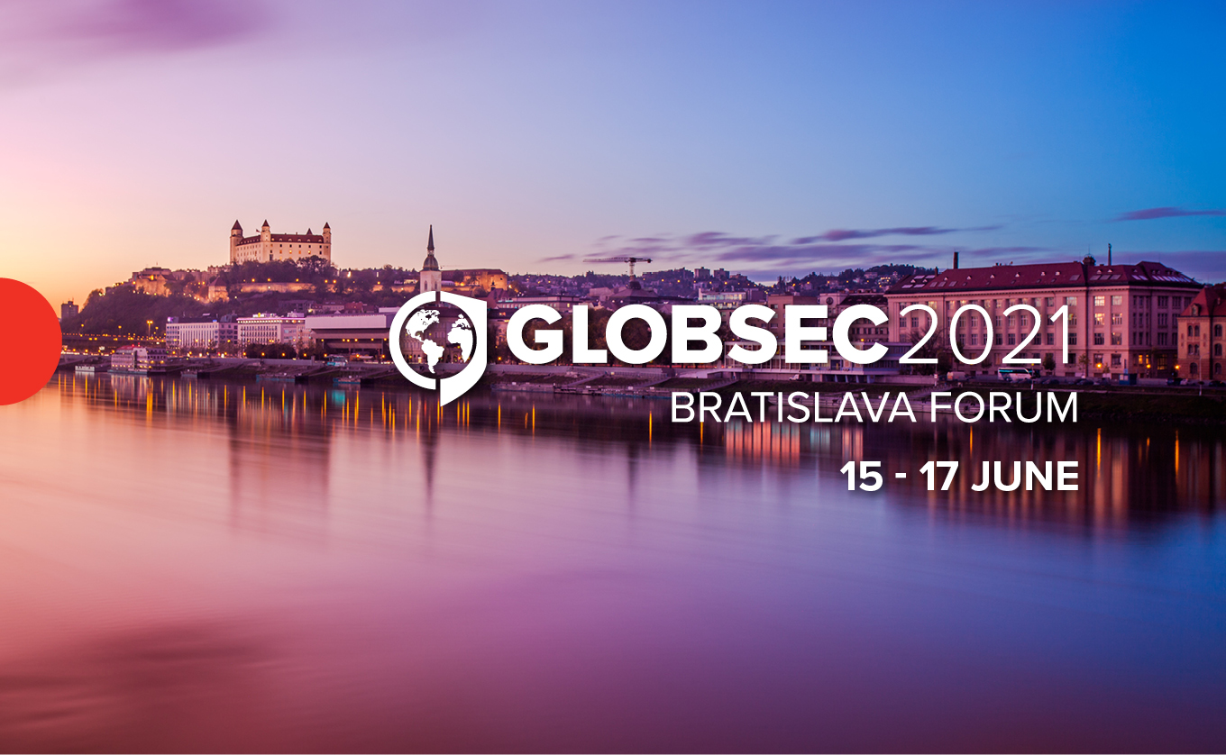 GLOBSEC 2021 Bratislava Forum will be held from the 15th to 17th June