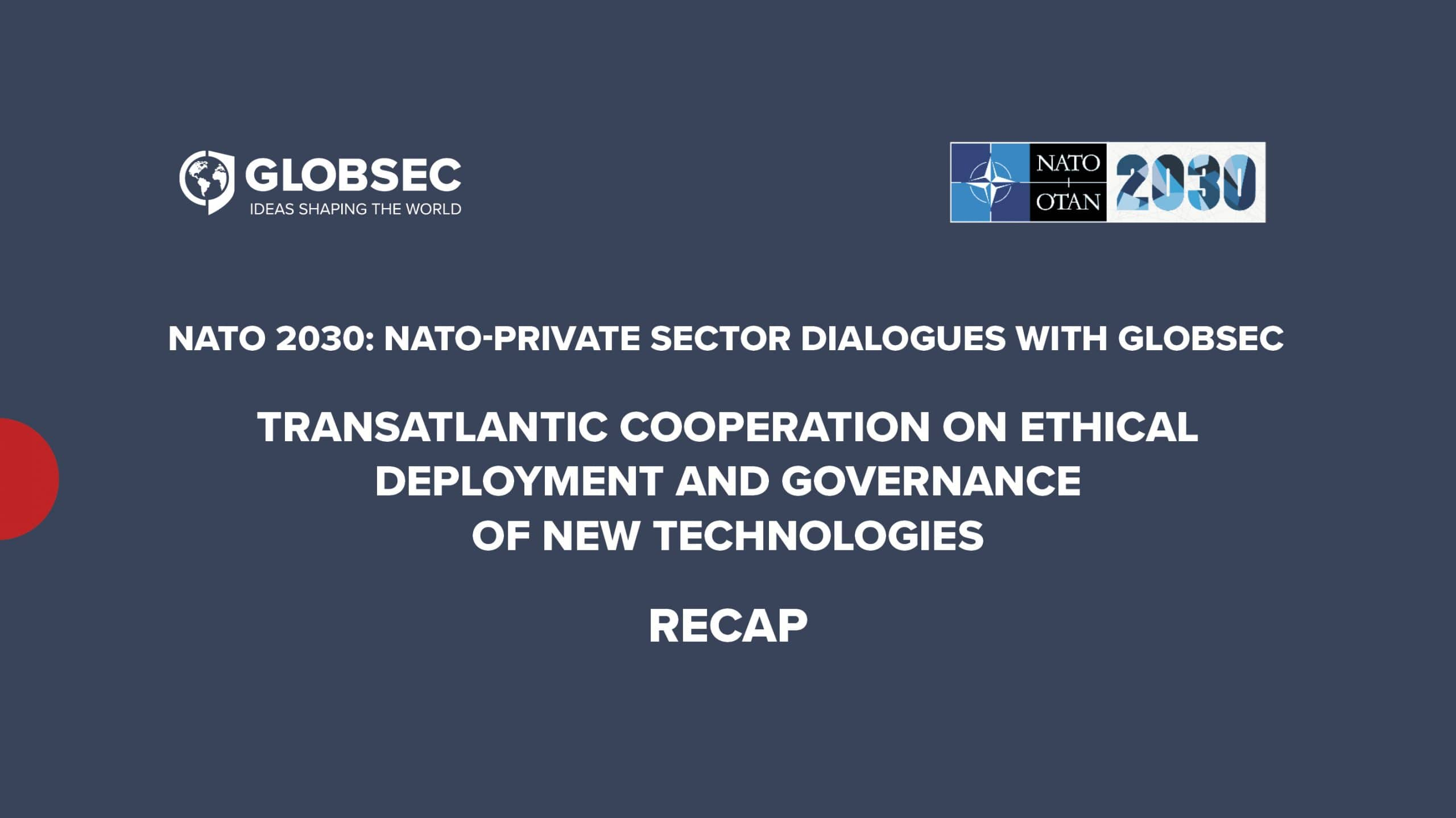 Transatlantic Cooperation on Ethical Deployment and Governance of New Technologies: Policy Takeaways