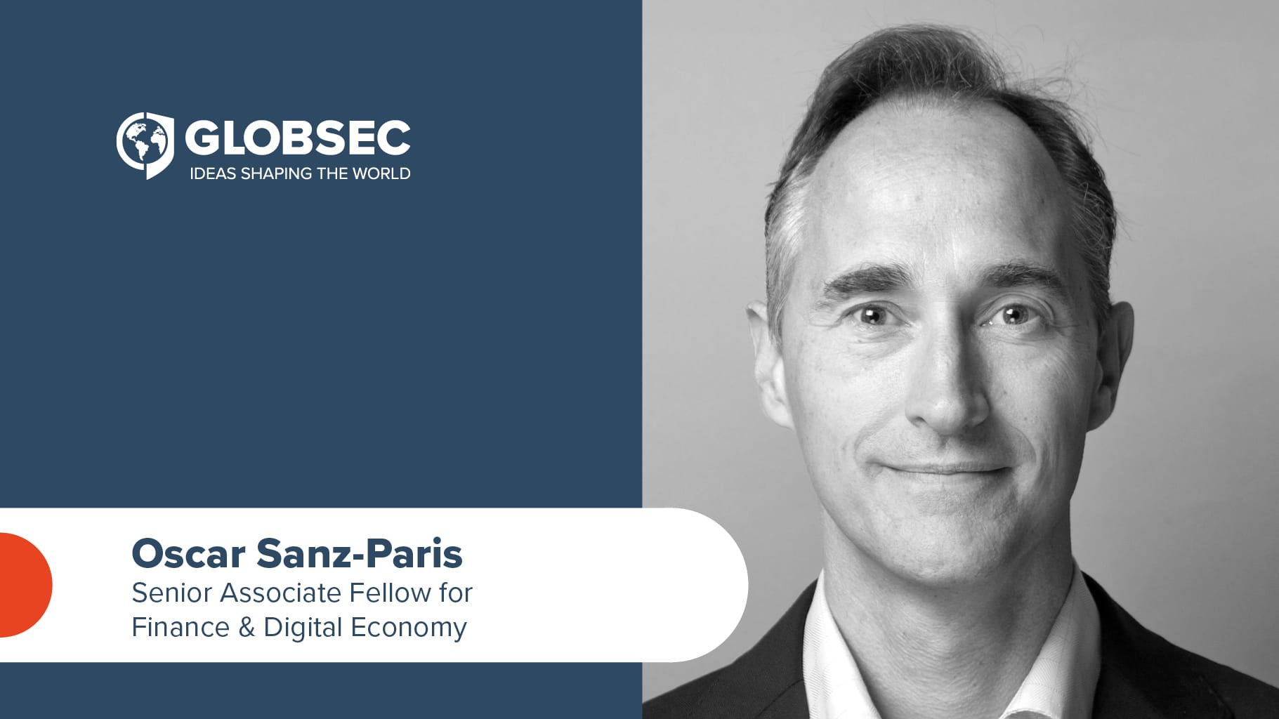 Oscar Sanz-Paris becomes GLOBSEC's Senior Associate Fellow for Finance & Digital Economy