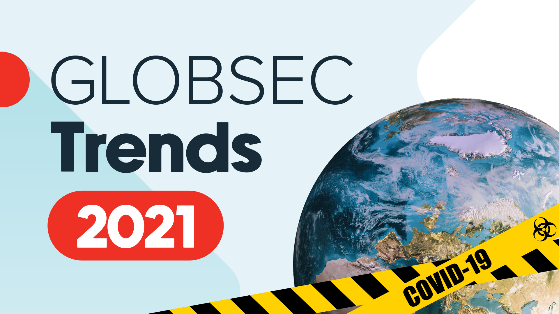 GLOBSEC Trends 2021: Central and Eastern Europe one year into the pandemic