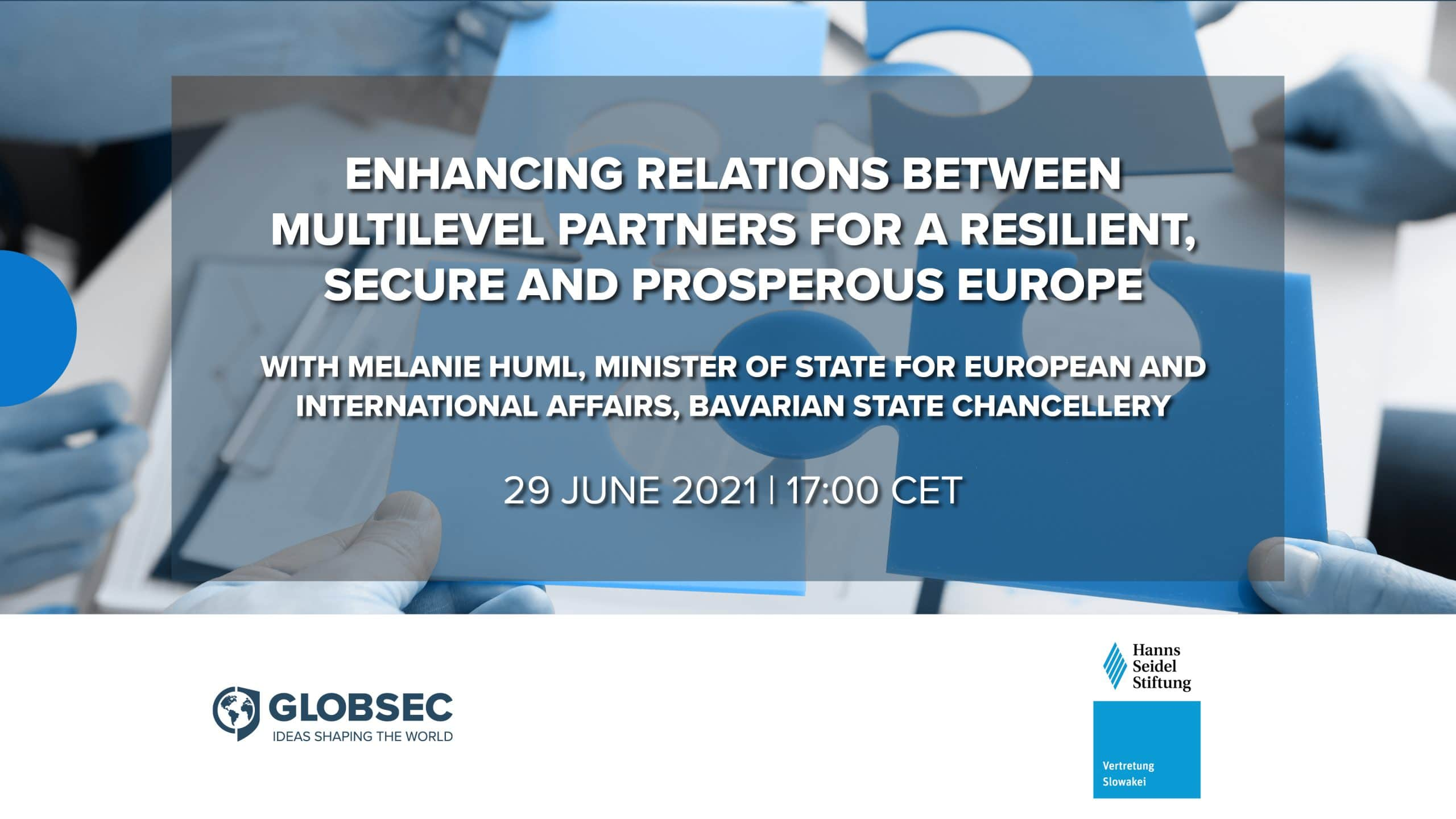 Enhancing Relations between Multilevel Partners for a Resilient, Secure and Prosperous Europe