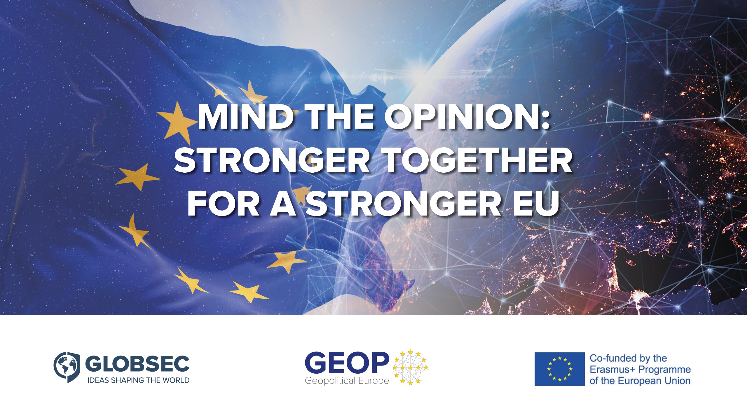 Mind the Opinion: Stronger Together for a Stronger EU - Public Opinion Across 10 Central and Eastern European Countries on Foreign Policy