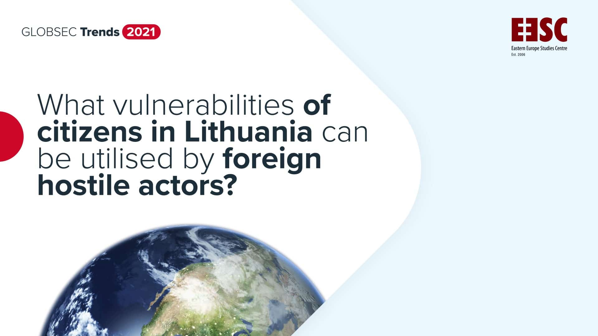 Vulnerabilities in Lithuania: Which can be used by foreign hostile actors?