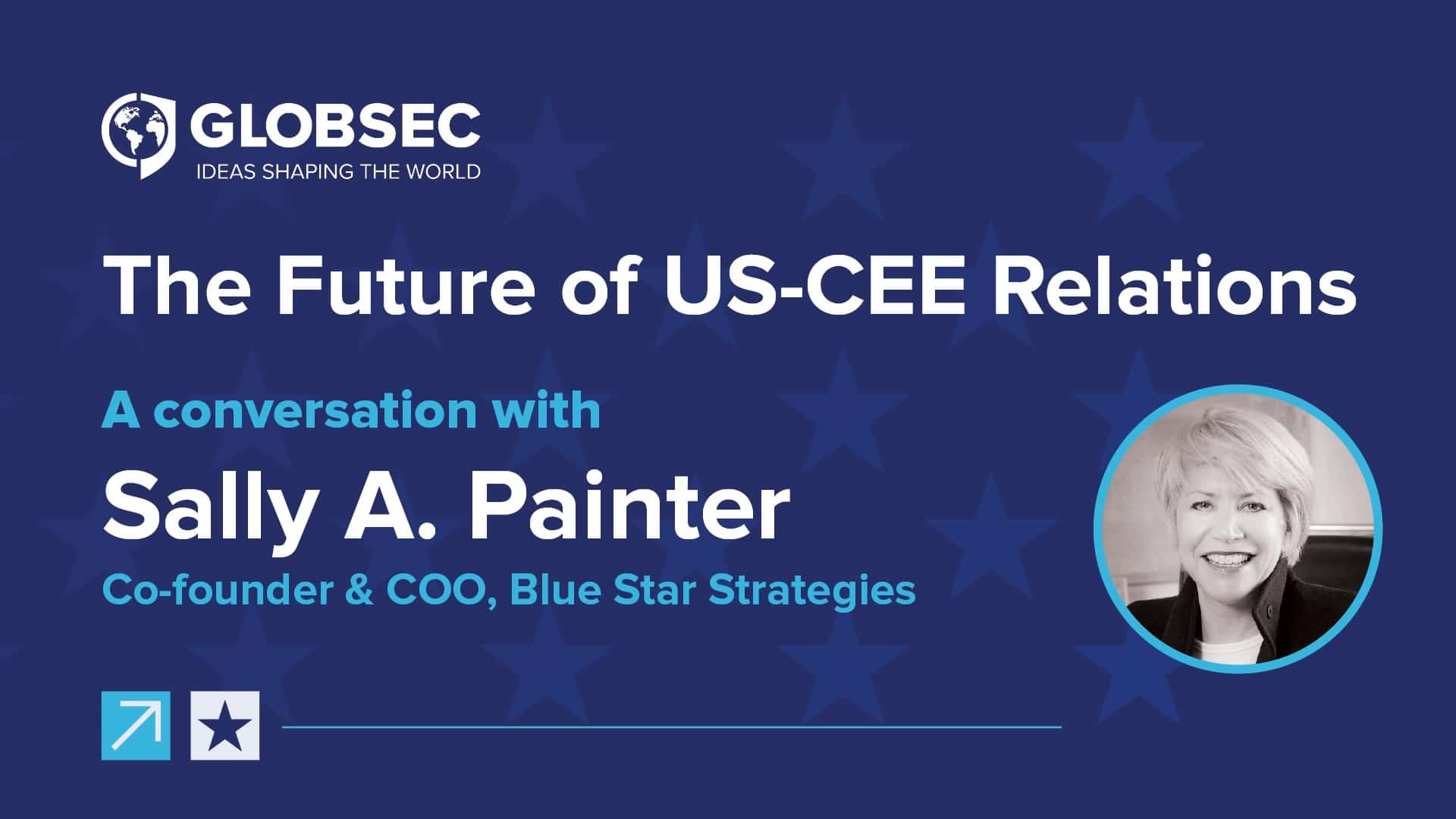 The Future of US-CEE Relations: Conversation with Sally A. Painter