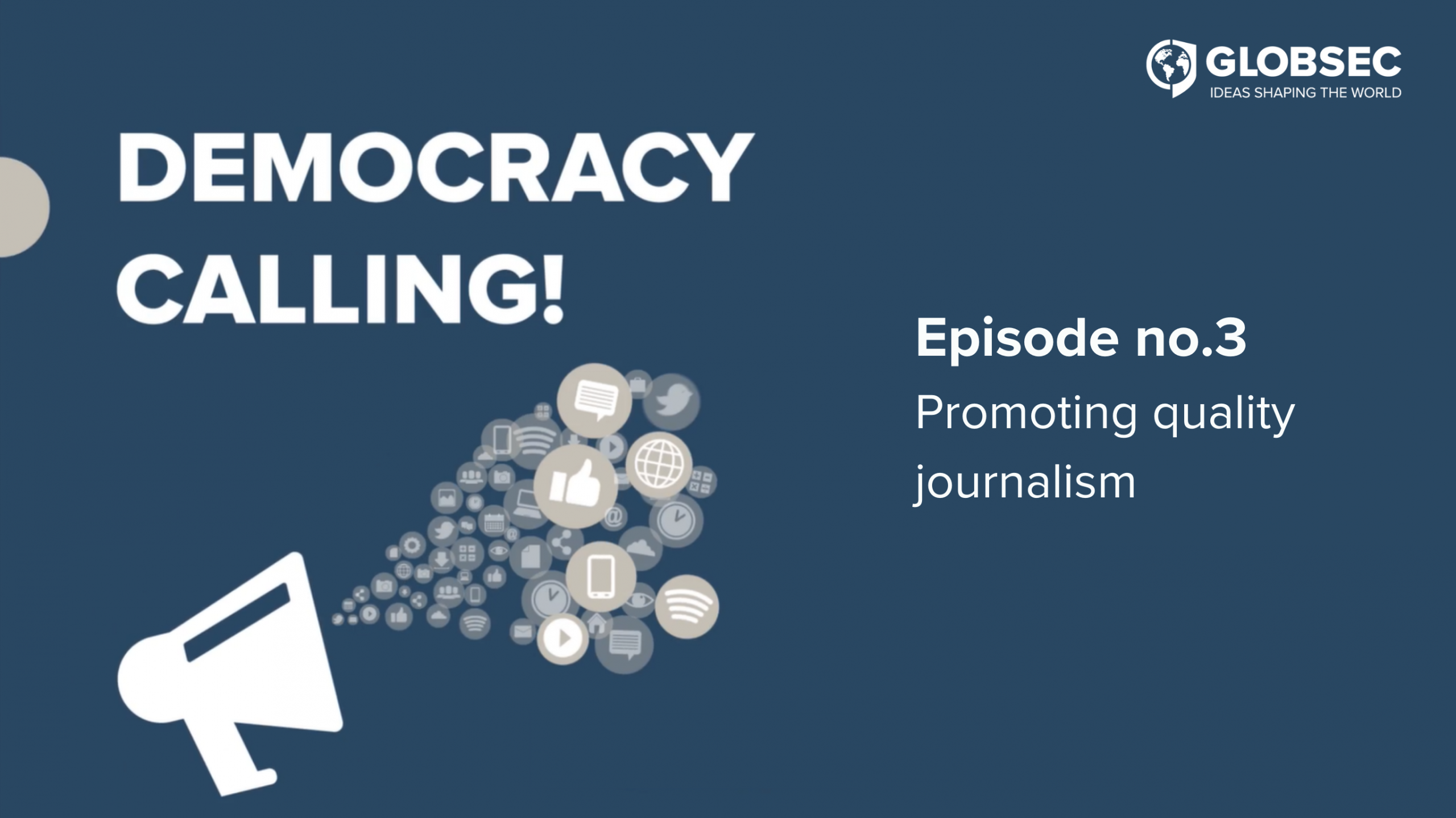 Democracy Calling! Ep. 3: Promoting quality journalism