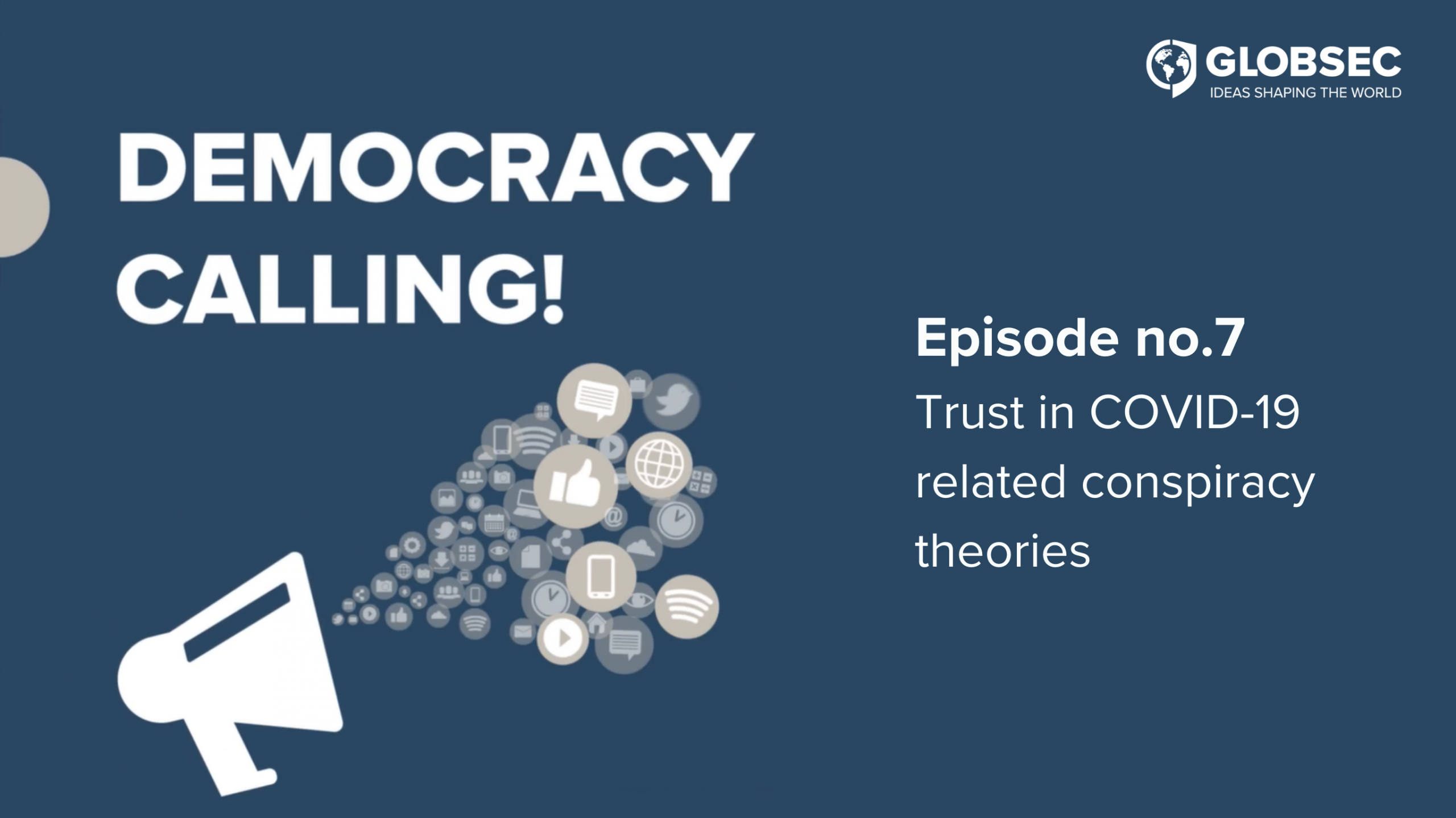 Democracy Calling! Ep. 7: Trust in COVID-19 related conspiracy theories