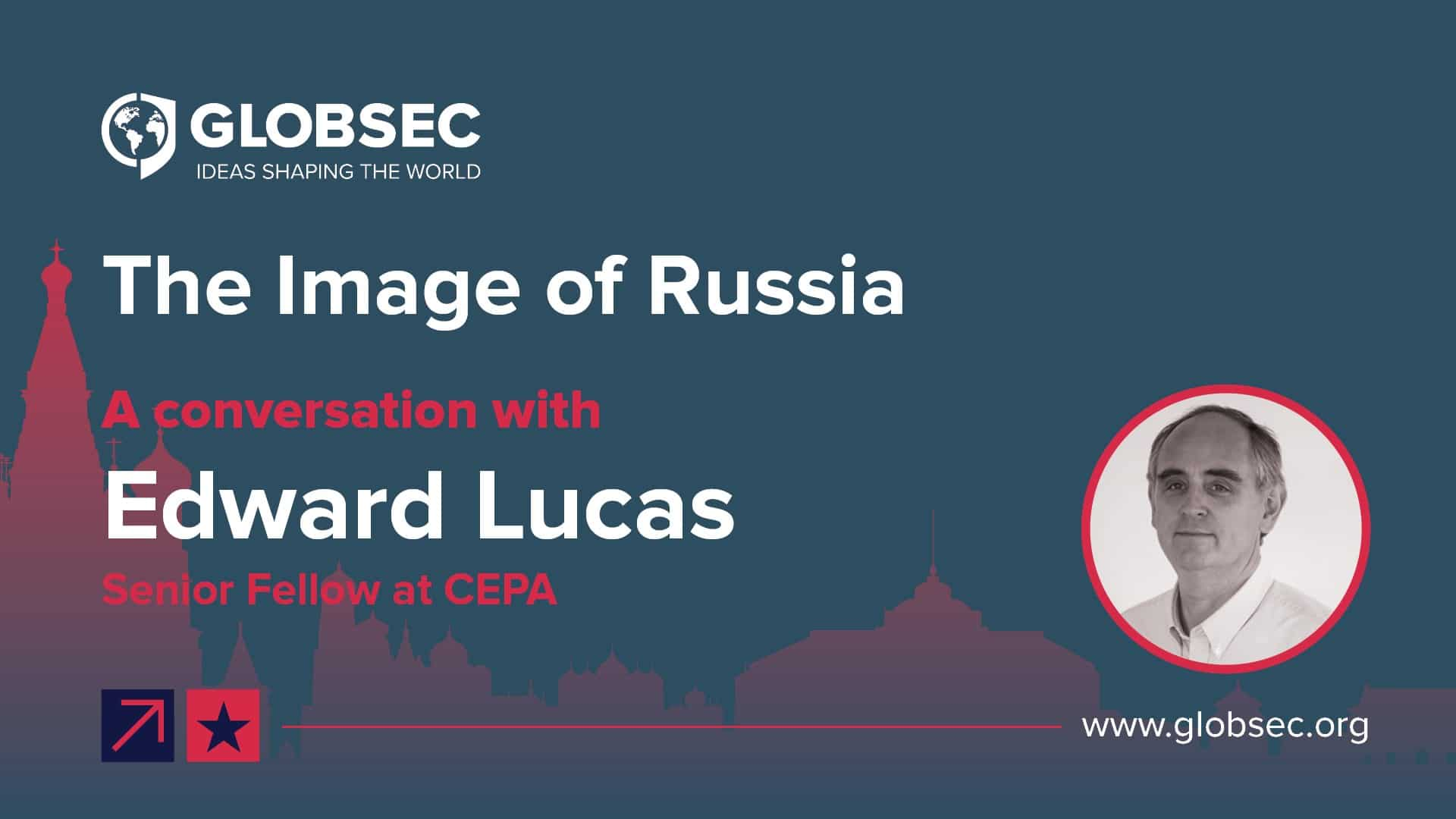 Image of Russia: Conversation with Edward Lucas