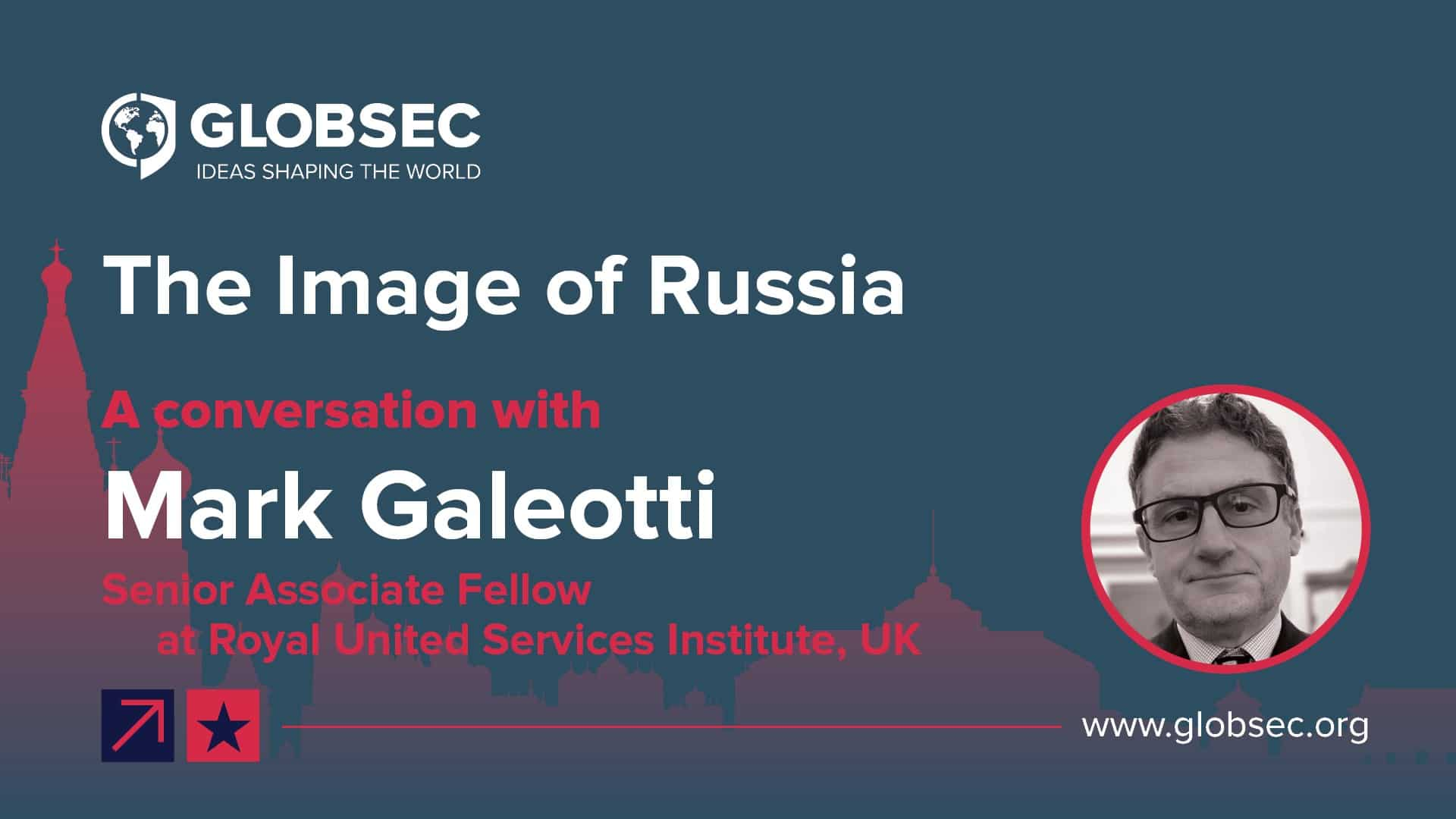 Image of Russia: Conversation with Mark Galeotti